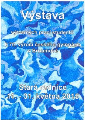 Výstava výtvarných prací k 70.výročí českého gymnázia