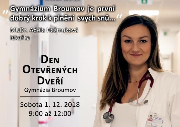 MUDr. Adéla Hažmuková: Gymnázium - správná volba. Přijďte studovat i vy. - Den otevřených dveří v sobotu 1.prosince